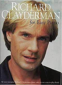 RICHARD CLAYDERMAN FOR EASY PIANO - PIANO SOLO AND GUITAR