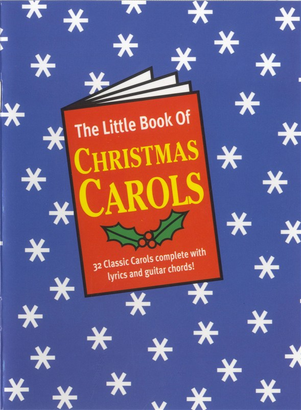Wise publications the little book of christmas carols lyrics and chords