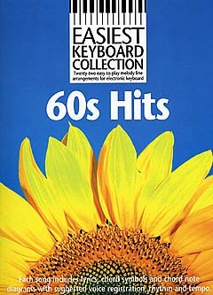 Wise publications easiest keyboard collection 60s hits kbd melody line lyrics and chords