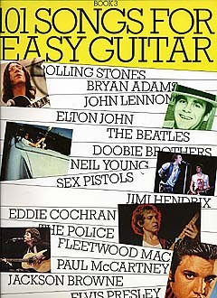 101 SONGS FOR EASY GUITAR, BOOK 3 - MELODY LINE, LYRICS AND CHORDS