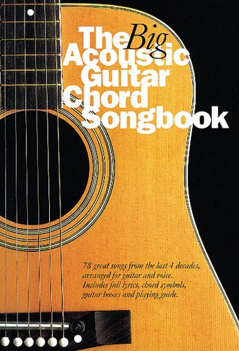 Crispin Nick - The Big Acoustic Guitar Chord Songbook - Lyrics And Chords