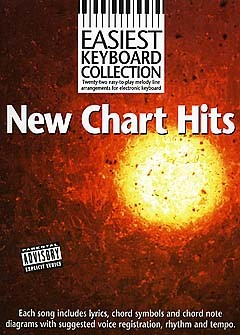 New Chart Hits - Easiest Keyboard Collection - Melody Line, Lyrics And Chords