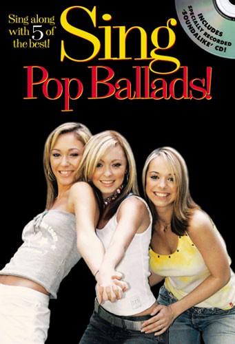 Sing Pop Ballads! + Cd - Melody Line, Lyrics And Chords