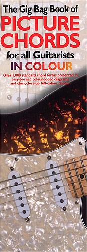 GIG BAG BOOK OF GUITAR PICTURE CHORDS IN COLOUR - GUITAR