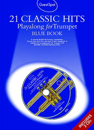 GUEST SPOT - 21 CLASSIC HITS - BLUE BOOK + 2 CD - TROMPETTE