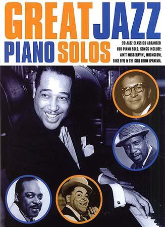 Great Jazz Piano Solos - 20 Jazz Classics
