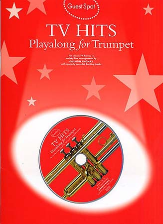 Guest Spot - Tv Themes Hits Playalong For + Cd - Trumpet