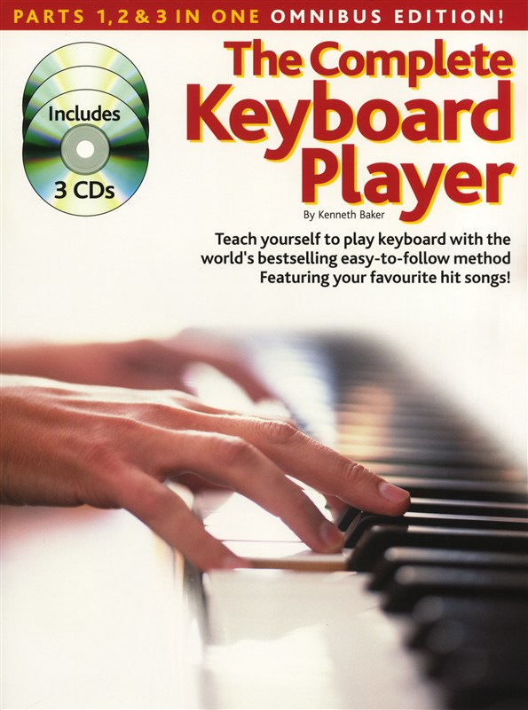 Baker Kenneth - Complete Keyboard Player - Omnibus Edition - Parts 1, 2 And 3 In One - Keyboard