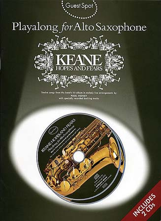 GUEST SPOT + 2CD - KEANE HOPE AND FEARS - ALTO SAX