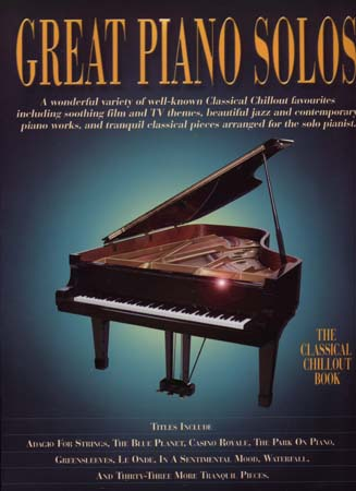 Great Piano Solos - Classical Chillout Book