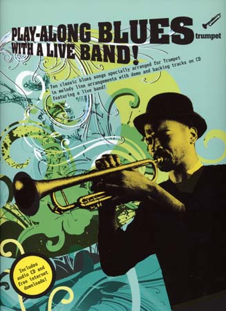 Play Along Blues With A Live Band Trumpet + Cd