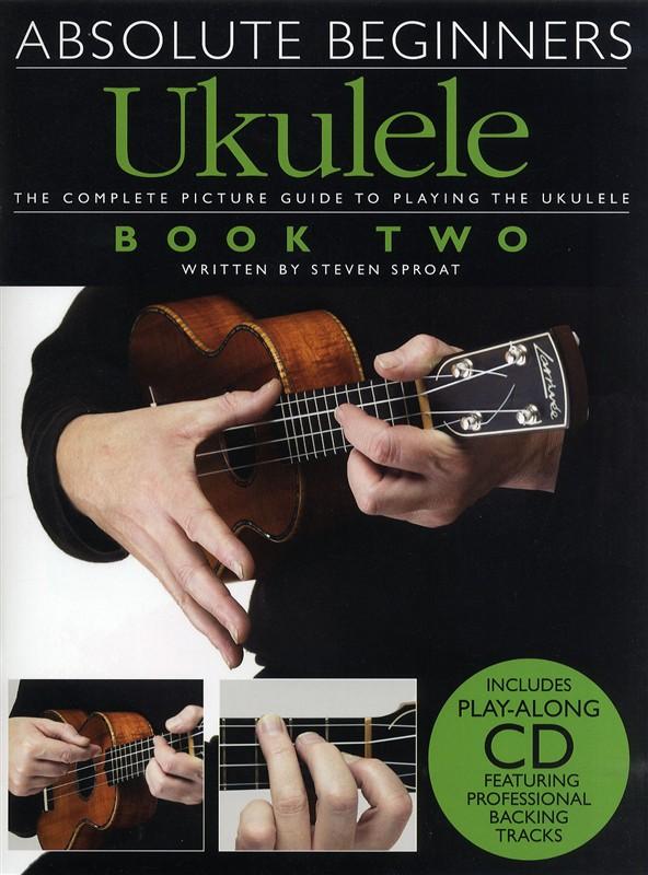 Absolute Beginners Ukulele Book 2 + Cd - Ukulele