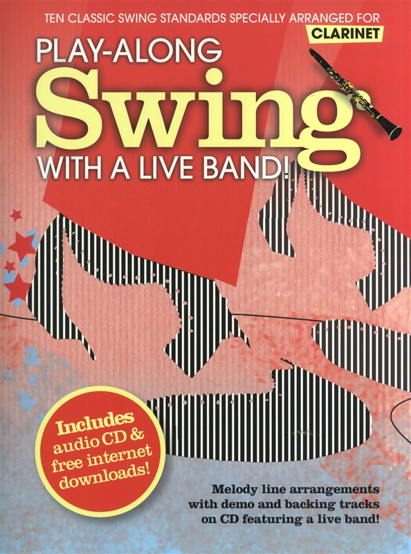Play-along Swing With A Live Band! + Cd - Clarinet