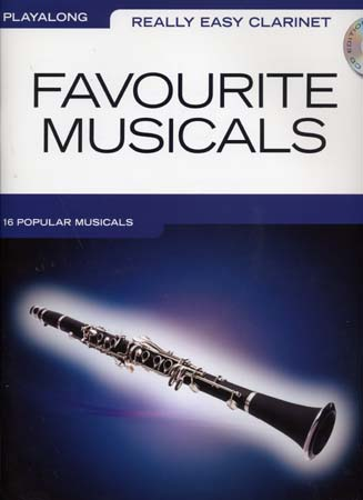 REALLY EASY CLARINET PLAY ALONG FAVOURITE MUSICALS + CD - CLARINET