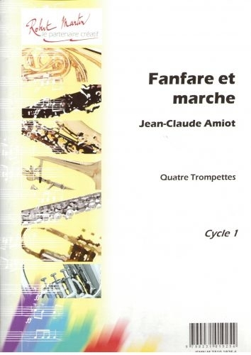 Amiot J.c. - Fanfare Et Marche, 4 Trompettes