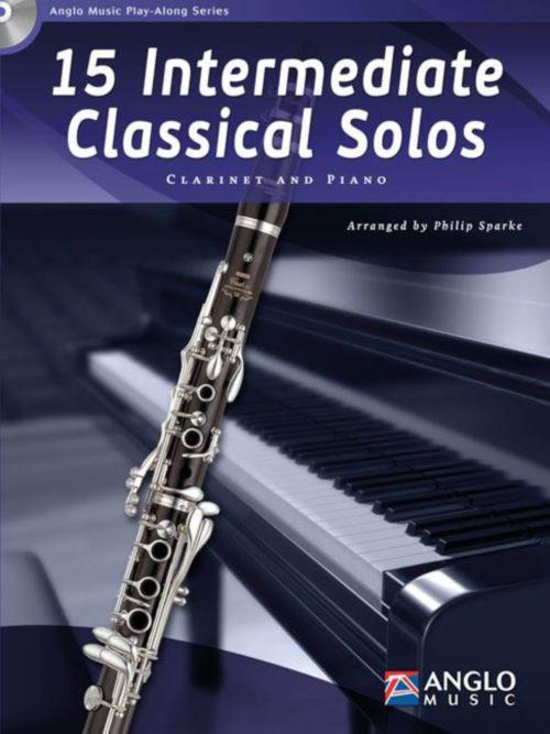 15 Intermediate Classical Solos - Clarinette and Piano + Cd