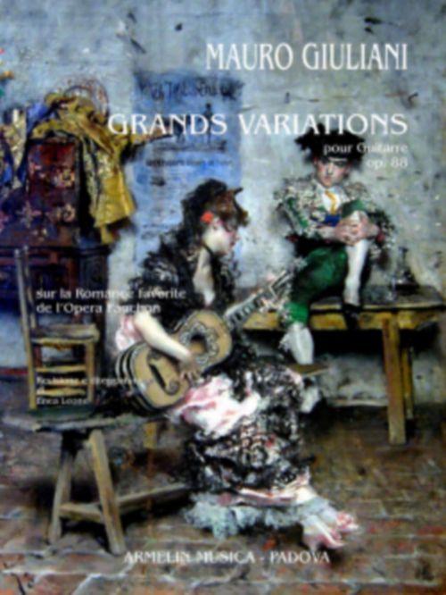 Giuliani Mauro - Grands Variations Sur La Romance Favorite De L'opera Fanchon Op.88 - Guitare