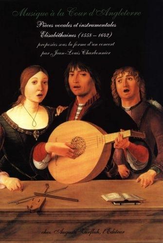 Charbonnier J.l. - Musique A La Cour D'angleterre