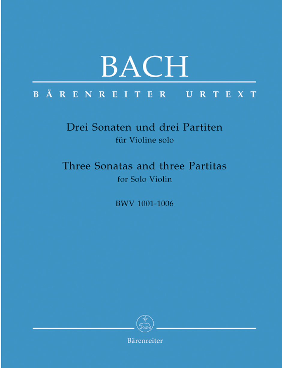 BACH J.S. - THREE SONATAS AND THREE PARTITAS FOR SOLO VIOLIN BWV 1001-1006