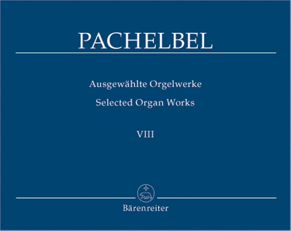 Pachelbel Ausgewählte Orgelwerke - Viii - Magnificatfugen, Zweiter Teil