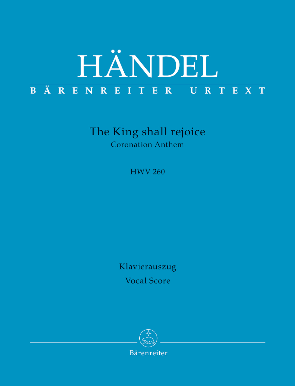 HANDEL G.F. - THE KING SHALL REJOICE HWV 260 - VOCAL SCORE