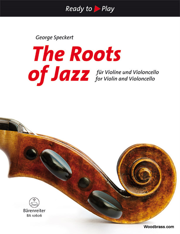 Speckert George - The Roots Of Jazz - Violon & Violoncelle