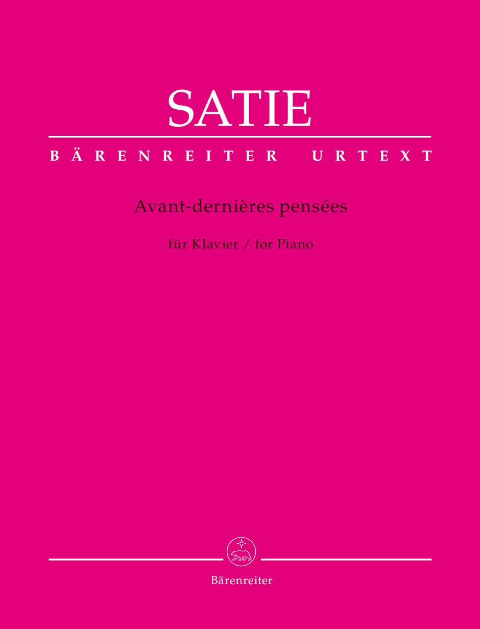 Satie Erik - Avant-dernieres Pensees - Piano