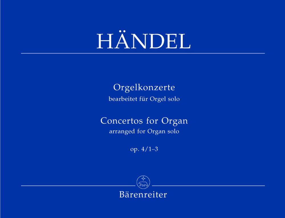 Haendel G.f. - Orgelkonzerte Op.4 1-3 - Orgue