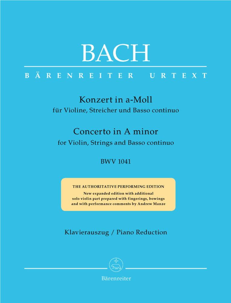 BACH J.S. - CONCERTO IN A MINOR BWV 1041 FOR VIOLIN, STRINGS AND BASSO CONTINUO - VIOLON, PIANO