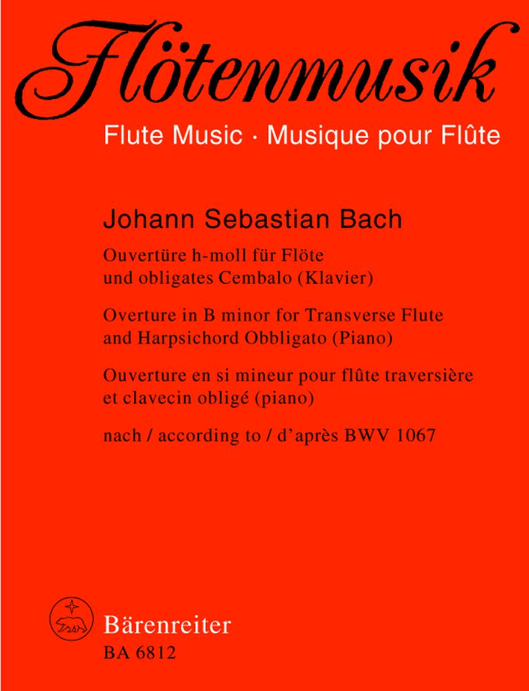 Bach J.s. - Ouverture, Suite Pour Ochestre  En Si Mineur Bwv 1067 - Flute, Clavecin/piano