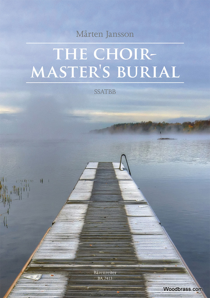 MARTEN JANSSON - THE CHOIRMASTER'S BURIAL - SSATBB