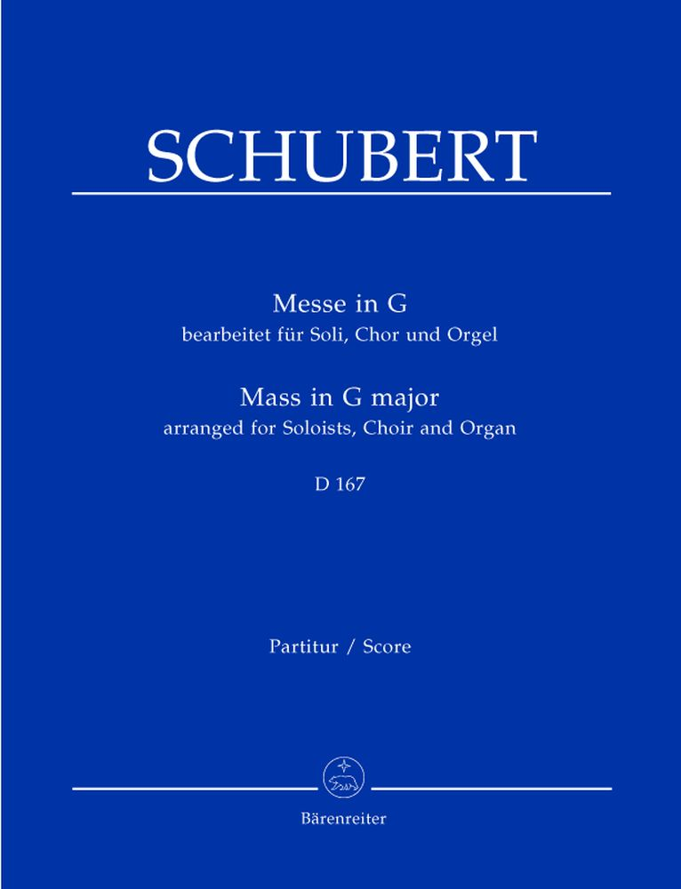 SCHUBERT FRANZ - MASS IN G-MAJOR G-MAJOR D 167 - ORGAN, CHOIR