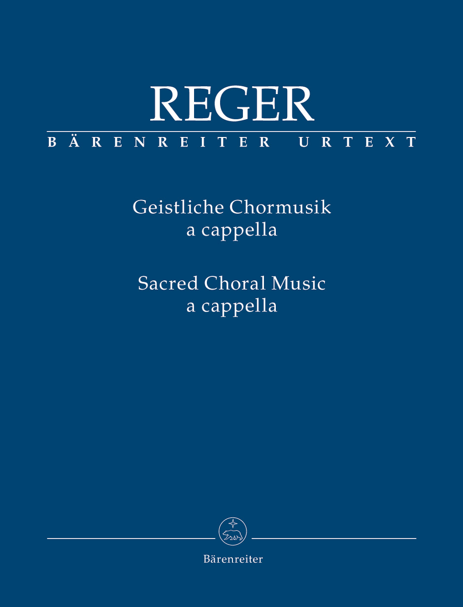 Reger Max - Sacred Choral Music A Cappella