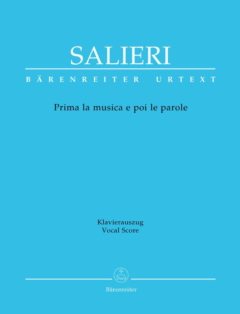Salieri Antonio - Prima La Musica E Poi Le Parole, Divertimento Teatrale In Un Atto