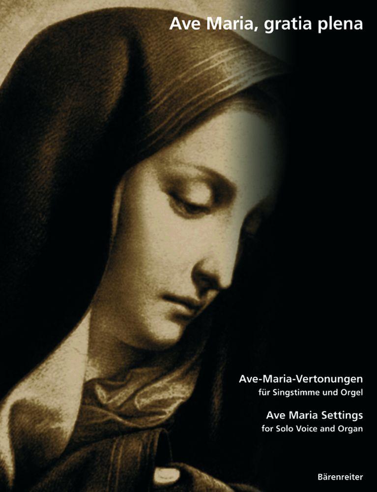 Ave Maria, Gratia Plena - Voix Seule, Orgue