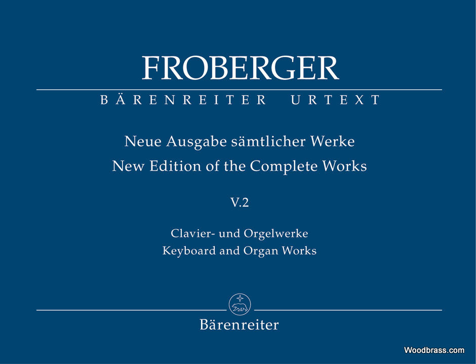FROBERGER J.J. - KEYBOARD AND ORGAN WORKS FROM COPIED SOURCE - POLYPHONIC WORKS