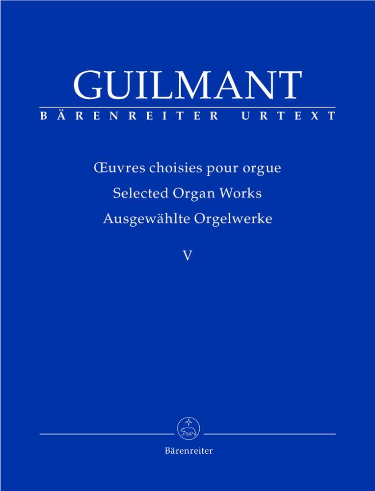 Guilmant F.a. - Ausgewahlte Orgelwerke V: Konzert- Und Charakterstucke 1 - Orgue