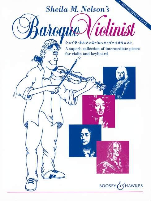 Sheila M. Nelson's Baroque Violinist - Violin And Piano