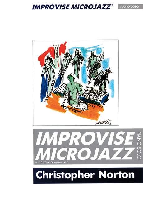 Norton Christopher - Improvise Microjazz - Piano