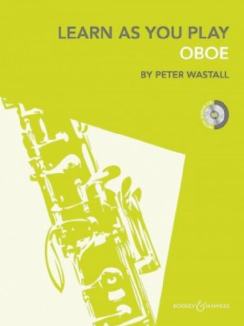 WASTALL PETER - LEARN AS YOU PLAY OBOE + CD