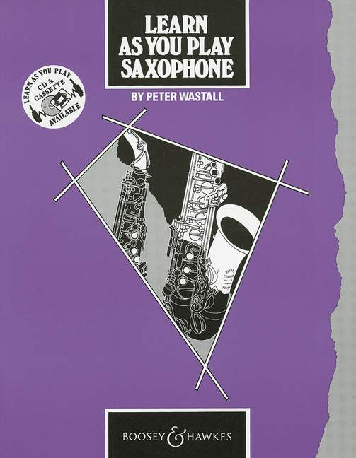 Learn As You Play Saxophone (english Edition) - Saxophone