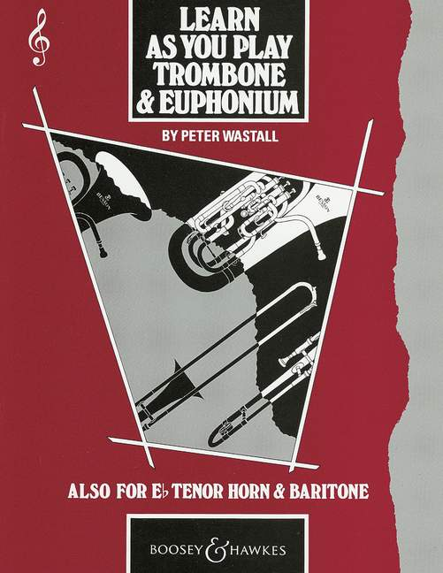 Wastall Peter - Learn As You Play Trombone & Euphonium - Cle De Sol