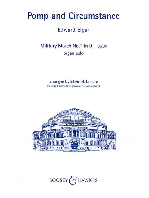 Elgar Edward - Pomp And Circumstance Op. 39 - Organ