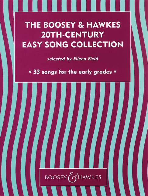 THE BOOSEY & HAWKES 20TH CENTURY EASY SONG COLLECTION VOL. 1 - VOICE AND PIANO