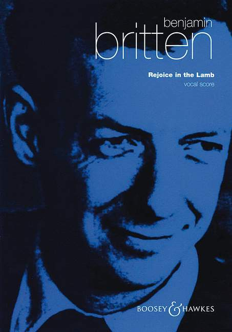 Britten Benjamin - Rejoice In The Lamb Op. 30 - Solo Parts , Mixed Choir And Organ
