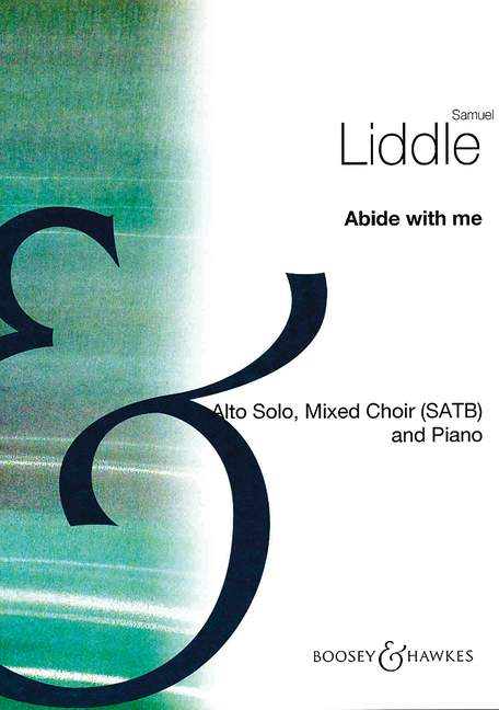 LIDDLE SAMUEL - ABIDE WITH ME - ALTO, MIXED CHOIR AND PIANO