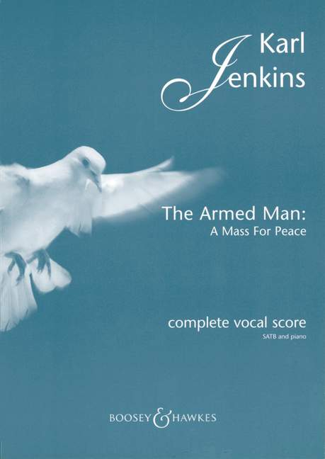 JENKINS KARL - THE ARMED MAN: A MASS FOR PEACE - MIXED CHOIR AND ORCHESTRA