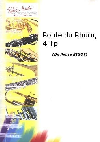 Bigot P. - Route Du Rhum, 4 Trompettes