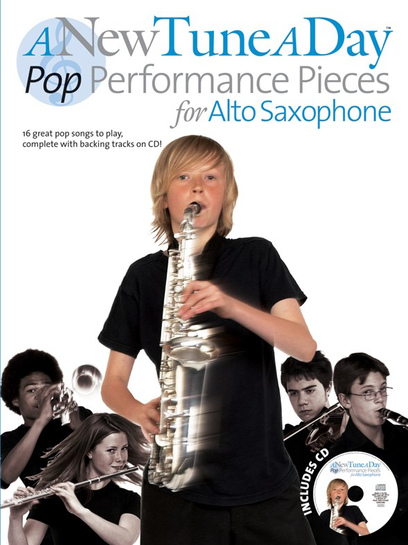 A NEW TUNE A DAY POP PERFORMANCE PIECES - + CD - ALTO SAXOPHONE
