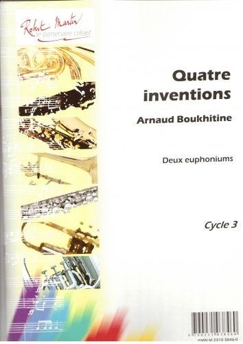 Boukhitine A. - 4 Inventions Pour 2 Euphoniums